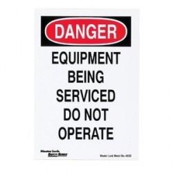 Master Lock 463B OSHA Lockout Sign - DANGER Equipment Being Serviced Do Not Operate