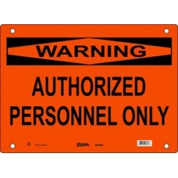 Master Lock S25050, S25051, S25052 WARNING Sign - AUTHORIZED PERSONNEL ONLY