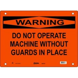 Master Lock S25700, S25701, S254702 WARNING Sign - DO NOT OPERATE MACHINE WITHOUT GUARDS IN PLACE